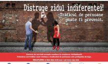 """""""Distruge zidul indiferenței! Traficul de persoane poate fi prevenit"""""""